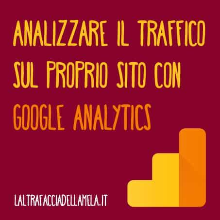 Analizzare il traffico sul proprio sito con Google Analytics