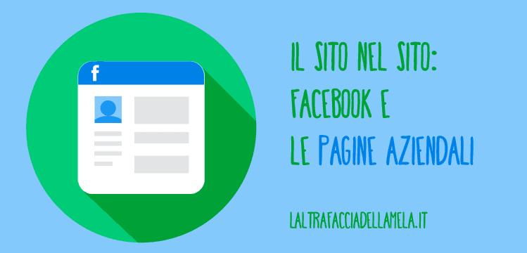 Gli strumenti delle pagine aziendali di Facebook le rendono sempre più simili al sito web.