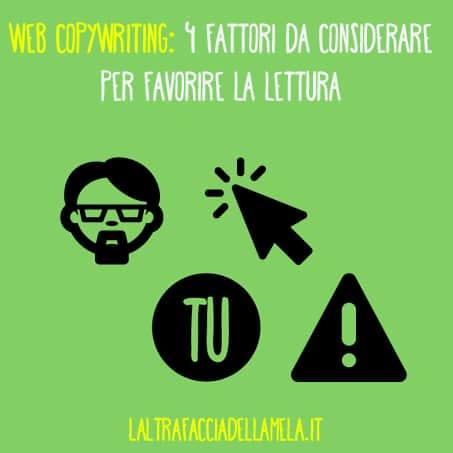 Web copywriting: 4 fattori da considerare per favorire la lettura