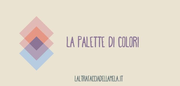 La palette colori rafforza l'immagine di un brand