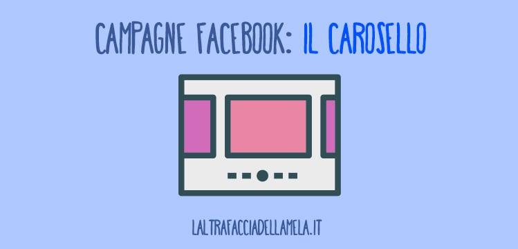 Campagne Facebook: il carosello