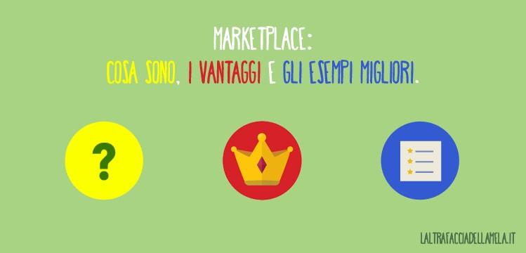 Marketplace: cosa sono, i vantaggi e gli esempi migliori