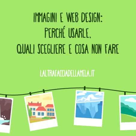 Immagini e web design: perché usarle, quali scegliere e cosa non fare