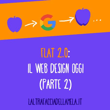 Flat 2.0: il web design oggi (parte 3)