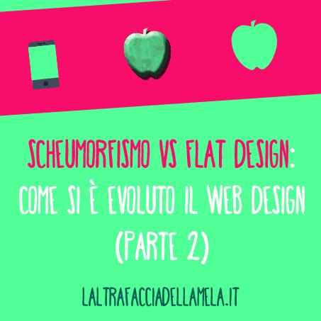 Scheumorfismo vs flat design: come si è evoluto il web design (parte 2)
