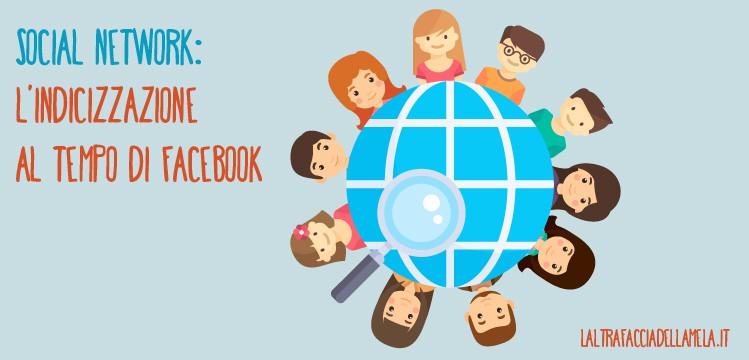 Social network: l'indicizzazione al tempo di Facebook